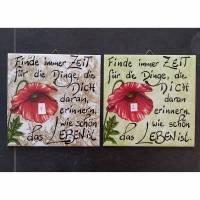 Fliesenbild UNIKAT 15x15 cm Deko Sprüche Zeit Geschenk handgeschrieben Bild 1