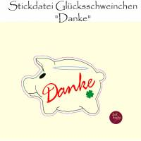 """Stickdatei  """"Wunscherfüller GLÜCKSSCHWEINCHEN Danke""""  Bild 1"""