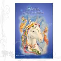 Fantasy-Roman: *Elora im Tal der Elfen*, für Erwachsene und Kinder Bild 1