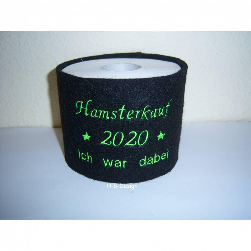 """Klopapierbanderole,Klorollenumrandung 3mm Wollfilz, bestickt mit """"Hamsterkauf-2020-ich war dabei"""", Geschenkidee Bild 1"""