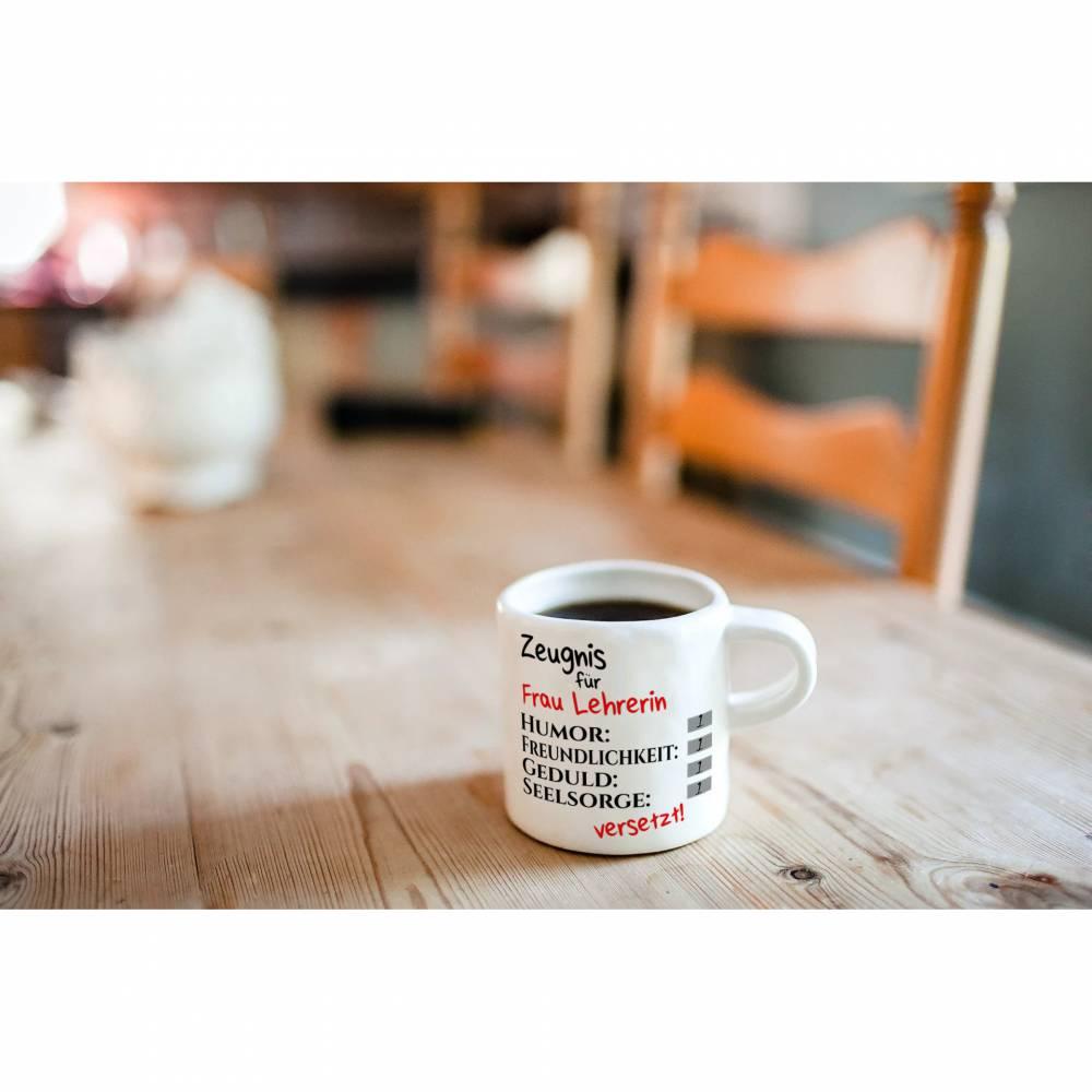 Tasse mit Wunschnamen - Weihnachtsgeschenk mit Zeugniss für Lehrerin oder Lehrer Bild 1