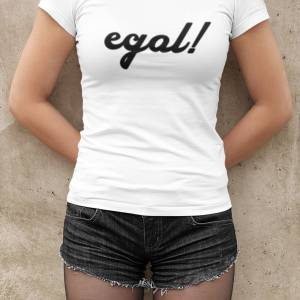 "FUN T-Shirt Frauen ""egal!"" lustiges Lady Fit Shirt für Party, Urlaub Bild 1"