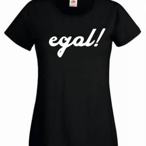"FUN T-Shirt Frauen ""egal!"" lustiges Lady Fit Shirt für Party, Urlaub Bild 2"