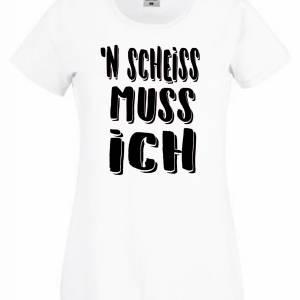 """FUN Shirt Frauen """" n'scheiss muss ich"""" Lady Fit Bild 2"""