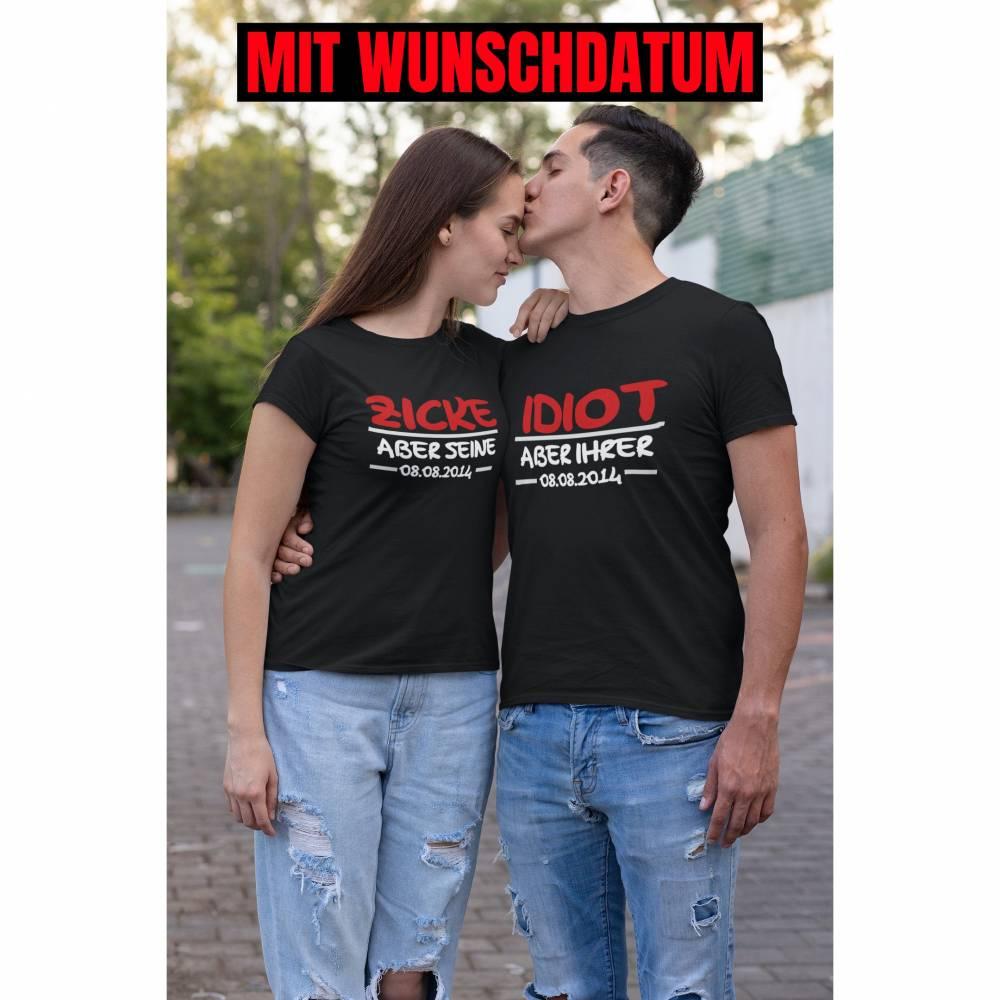 Zweier Set - Partner T-Shirts Idiot und Zicke - Couple Shirts mit Wunschdatum Weihnachten Bild 1