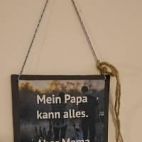 Kleines Schild mit Spruch Bild 1