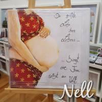 """Selbstgemaltes Nell-Motiv als Leinwanddruck """" Die größte Liebe ihres Lebens.....bringt eine Frau selbst zur Welt"""" Bild 1"""