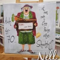 """Selbstgemaltes Nell-Motiv als Leinwanddruck """" Auch über 70 ...ist man noch lang keine alte Schachtel"""" Bild 1"""