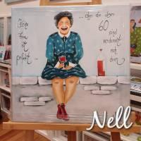 """Selbstgemaltes Nell-Motiv als Leinwanddruck """"Keine Frau ist perfekt....aber die über 60 sind verdammt nah dran"""" Bild 1"""