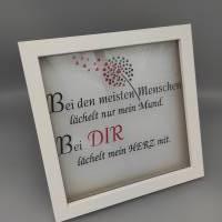 """Rahmen Spruch """"Lächeln..."""" Liebe Valentinstag 21x21 cm Bild 1"""