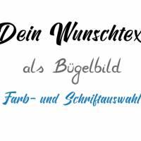 Bügelbild Dein Wunschtext/Name personalisiert Hochzeit Einschulung Geburtstag Schriftzug Bild 1