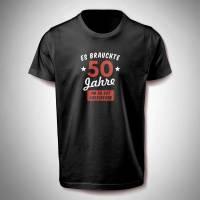 T-Shirt Geburtstag 'es braucht ...Jahre' die Jahreszahl kann verändert werden Bild 1