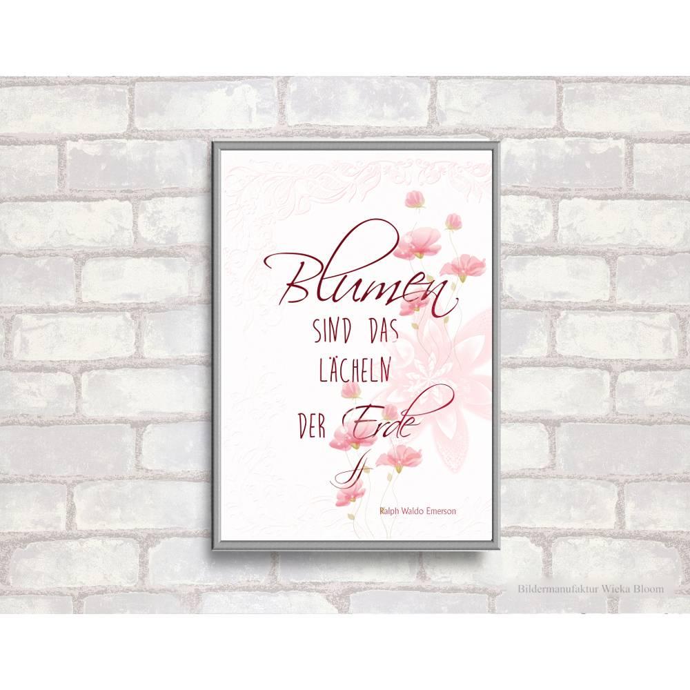 BLUMEN SIND DAS LÄCHELN... Handlettering Print Poster Bild mit Spruch Zitat zum Nachdenken Frühling Natur Blumen Blüten  Bild 1