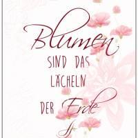 BLUMEN SIND DAS LÄCHELN... Handlettering Print Poster Bild mit Spruch Zitat zum Nachdenken Frühling Natur Blumen Blüten  Bild 4