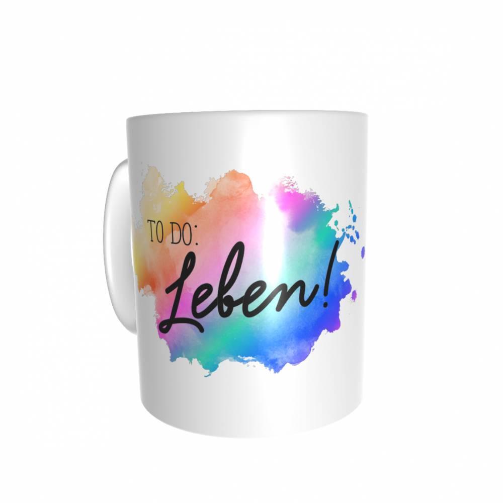 TO DO: Leben - Tasse - Geschenk  Bild 1