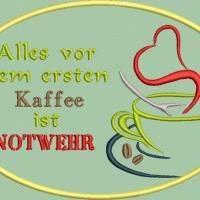 Stickdatei Set 7 Kaffee Sprüche Mug Rug Bild 1