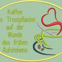 Stickdatei Set 7 Kaffee Sprüche Mug Rug Bild 6