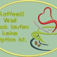 Stickdatei Set 7 Kaffee Sprüche Mug Rug Bild 7