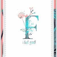 Wanddeko I FEEL GOOD... Buchstabe F mit Blumenmuster Lebensfreude Print Poster Bild mit Spruch Zitat online kaufen Bild 3