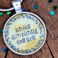 """Cabochon Schlüsselanhänger """"ich hab dich richtig doll lieb""""  Bild 2"""