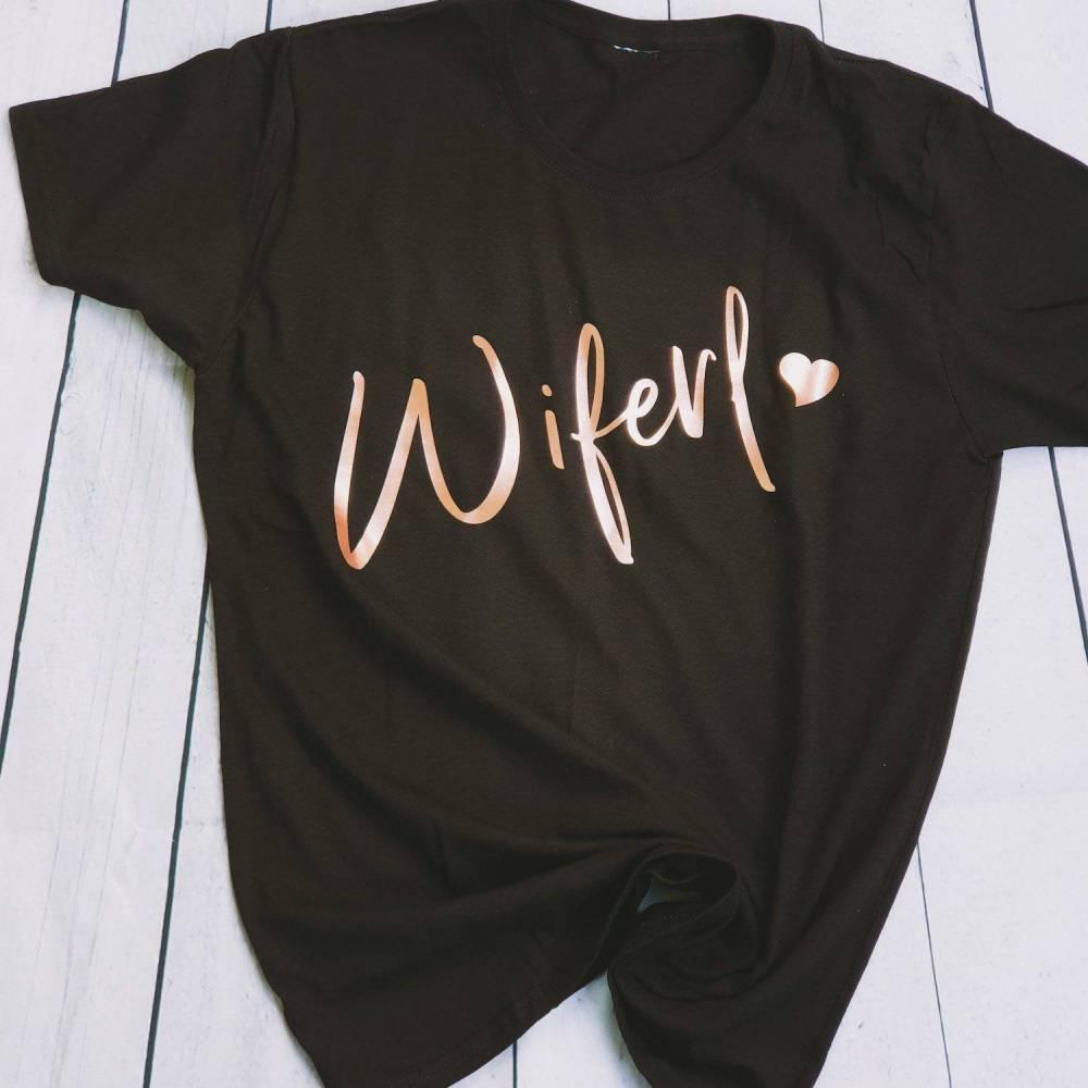 Wiferl T-Shirt, denglisch Ehefrau, Geschenkidee zur Hochzeit Bild 1