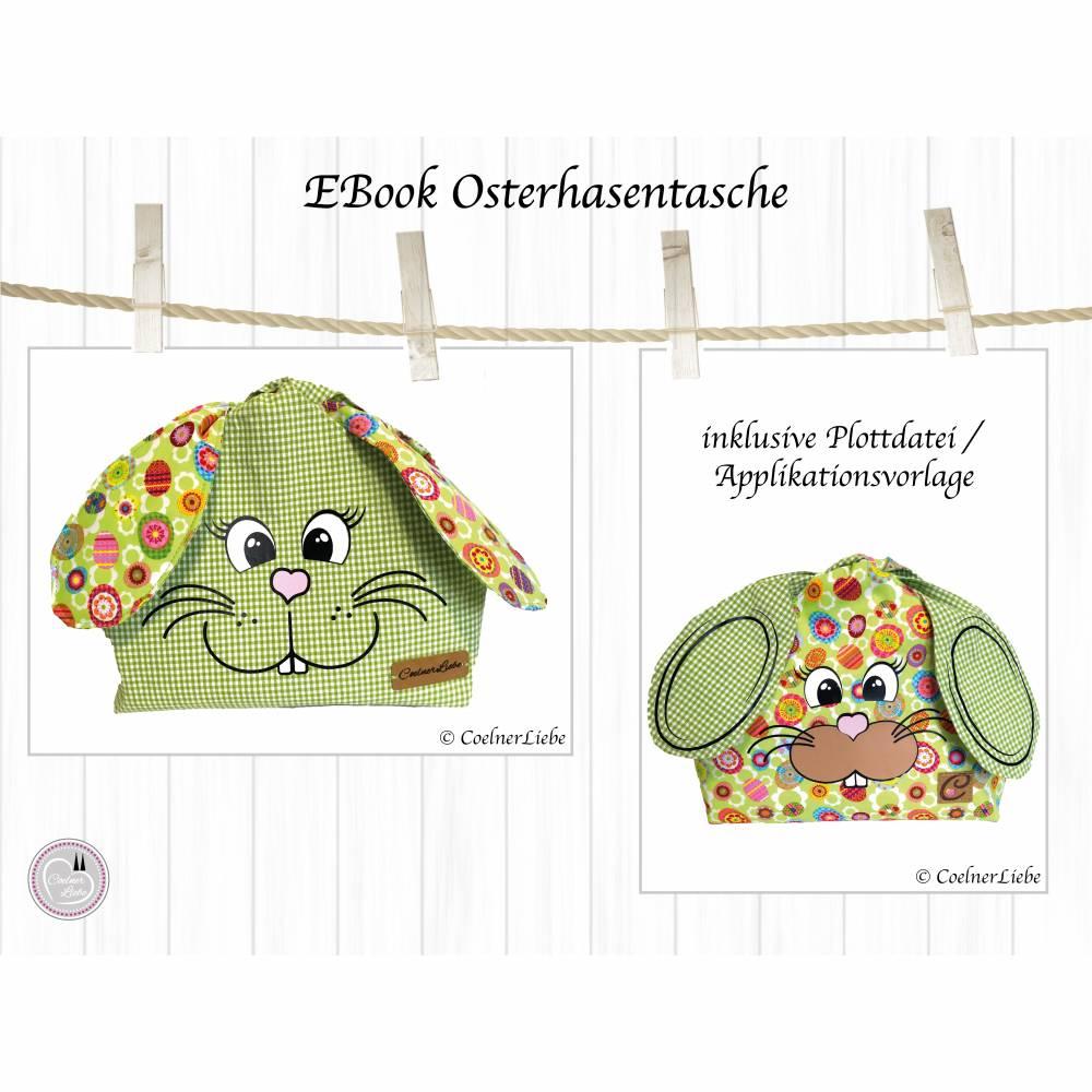Ebook Osterhasentasche, Schnittmuster zum Ausdrucken, inkl. Anleitung und Plotterdatei Bild 1