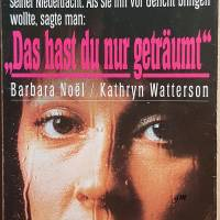 Das hast du nur geträumt, Taschenbuch, Roman von Barbara Noel/Kathryn Watterson, 1993 Bild 1