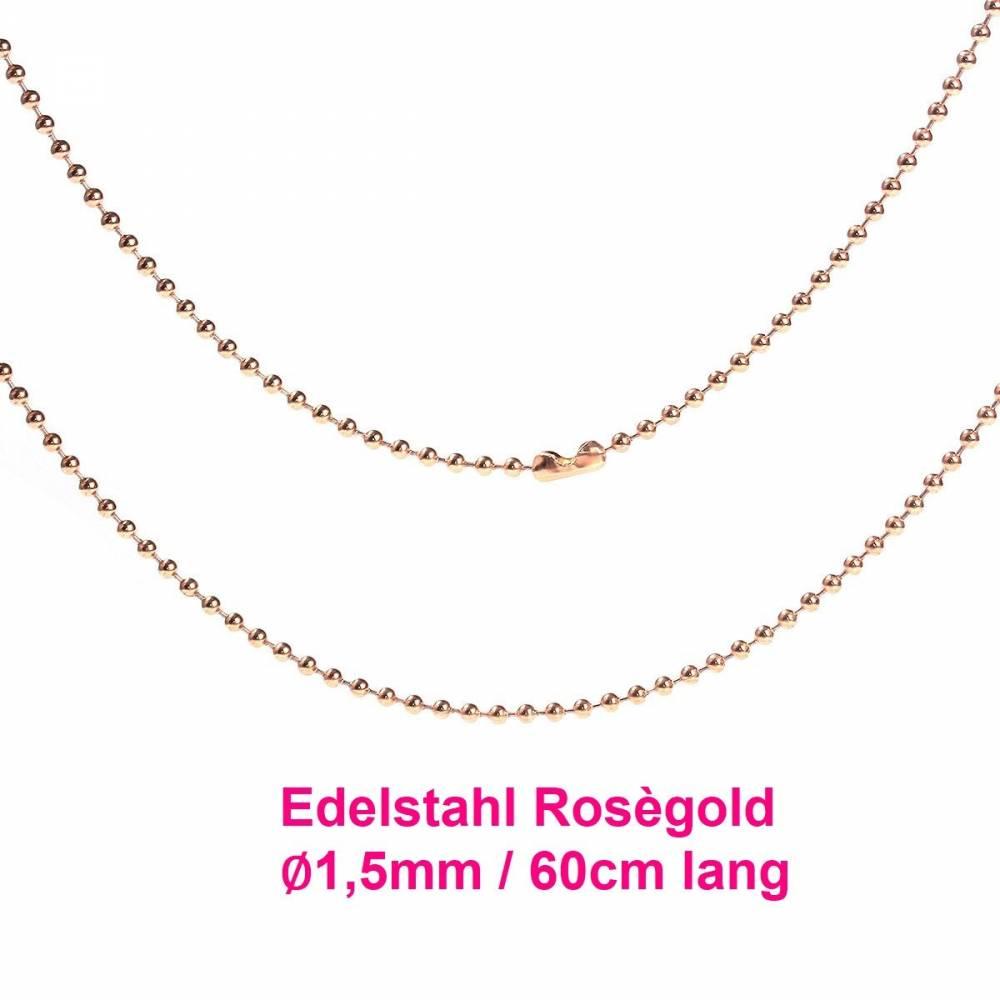 60cm lange Kugelkette Edelstahl Roségold, ∅ 1,5mm, inkl. Verschluss, Halskette, Edelstahlkette (KK10) Bild 1