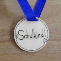 """Medaille """"Schulkind!"""" aus Holz Bild 1"""
