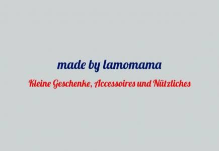made by lamomama auf kasuwa.de