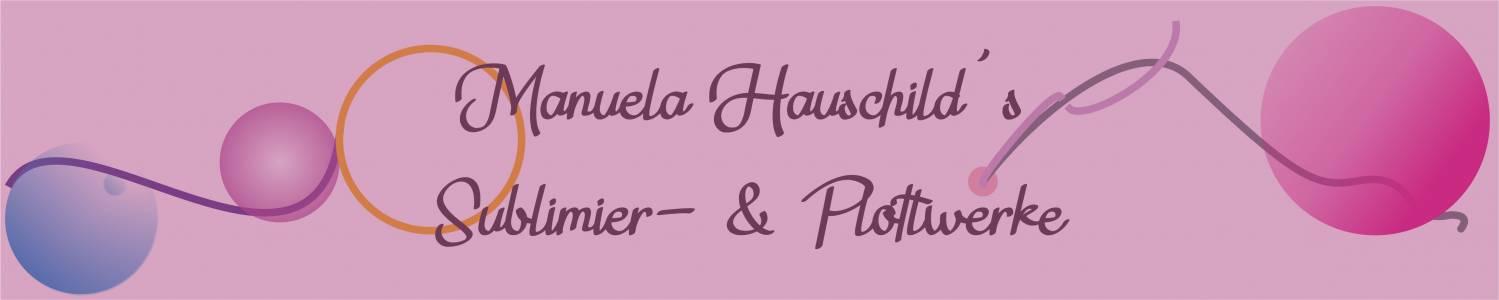 Manuela Hauschild's Sublimier- und Plottwerke auf kasuwa.de