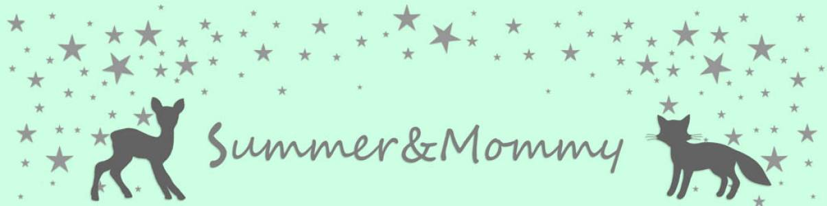 Summer and Mommy auf kasuwa.de