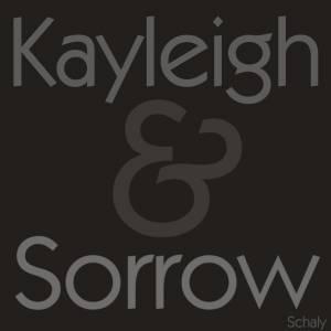 Kayleigh & Sorrow