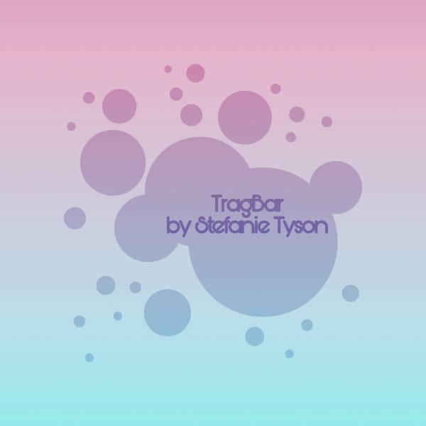 TragBar by Stefanie Tyson