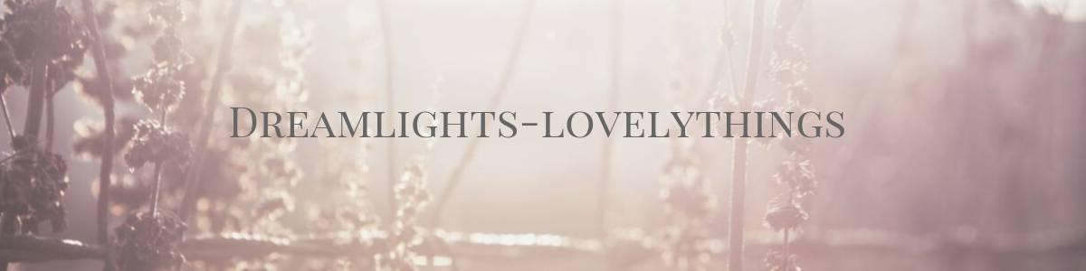 Dreamlights Lovelythings auf kasuwa.de