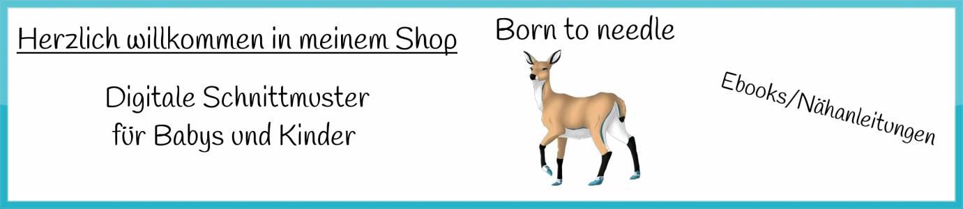 Born to needle auf kasuwa.de