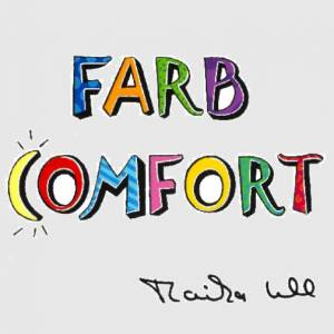 FARBCOMFORT by MONIKA UHL