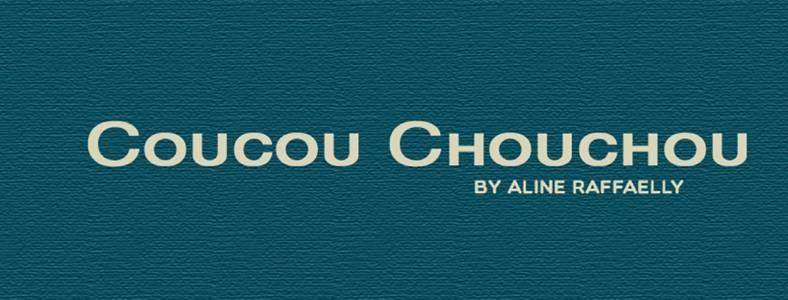 Coucou Chouchou by Aline Raffaelly auf kasuwa.de