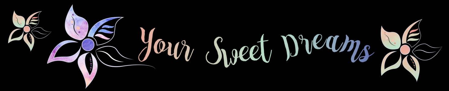 Your Sweet Dreams auf kasuwa.de